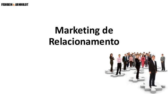 FISHBEIN & ARNHOLDT Marketing de Relacionamento