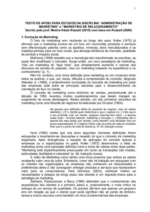 """1 TEXTO DE APOIO PARA ESTUDOS DA DISCIPLINA """"ADMINISTRAÇÃO DE MARKETING"""" e """"MARKETING DE RELACIONAMENTO"""" Escrito pela prof..."""