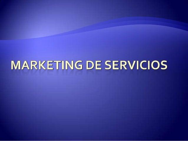 """   Entenderemos por servicios a """"todas aquellas    actividades identificables, intangibles, que    son el objeto principa..."""