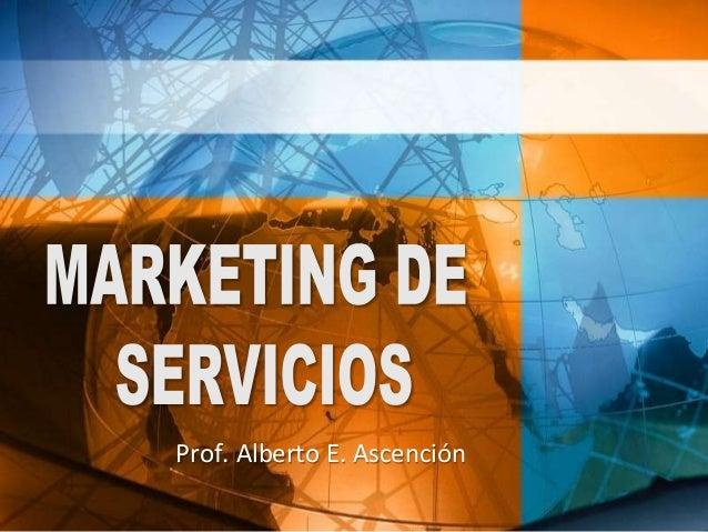 Prof. Alberto E. Ascención