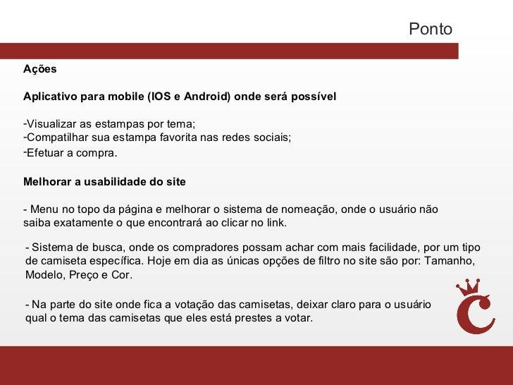 PontoAçõesAplicativo para mobile (IOS e Android) onde será possível-Visualizar as estampas por tema;-Compatilhar sua estam...
