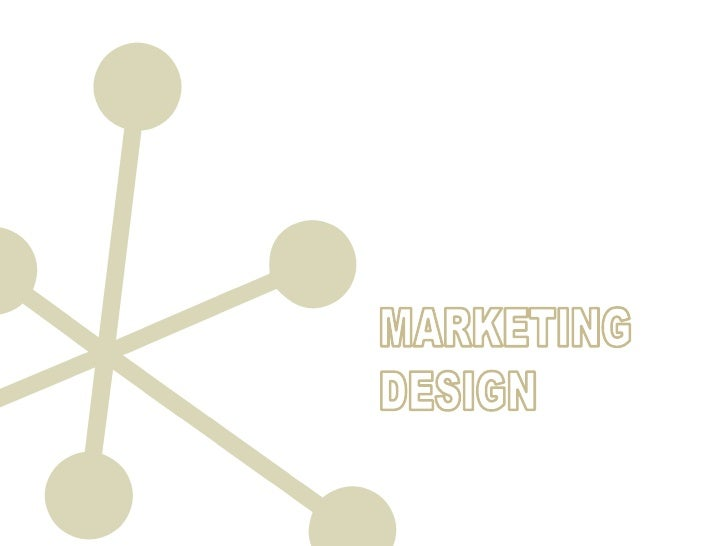 MARKETING<br />DESIGN<br />
