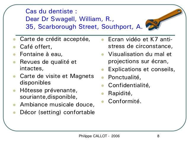 Cas du dentiste : Dear Dr Swagell, William, R., 35, Scarborough Street, Southport, A.Carte de crédit acceptée,           E...