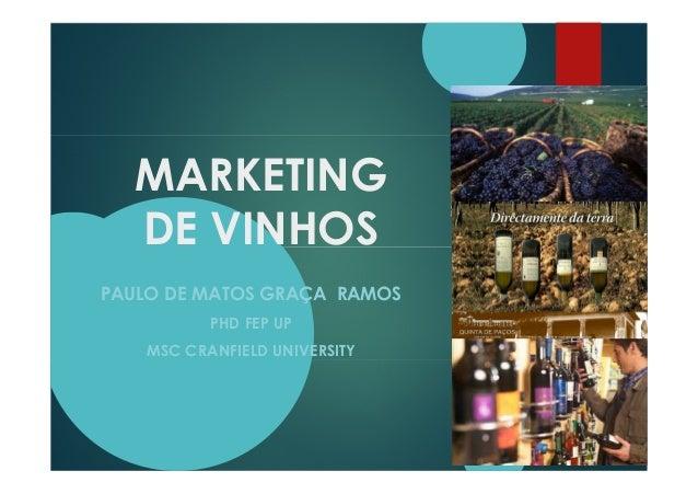 MARKETING DE VINHOS PAULO DE MATOS GRAÇA RAMOS PHD FEP UP MSC CRANFIELD UNIVERSITY