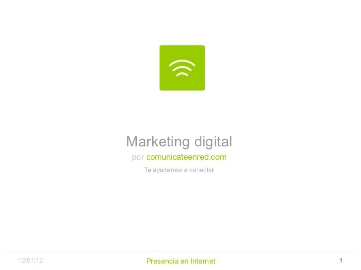 Marketing digital por   comunicateenred.com Te ayudamos a conectar