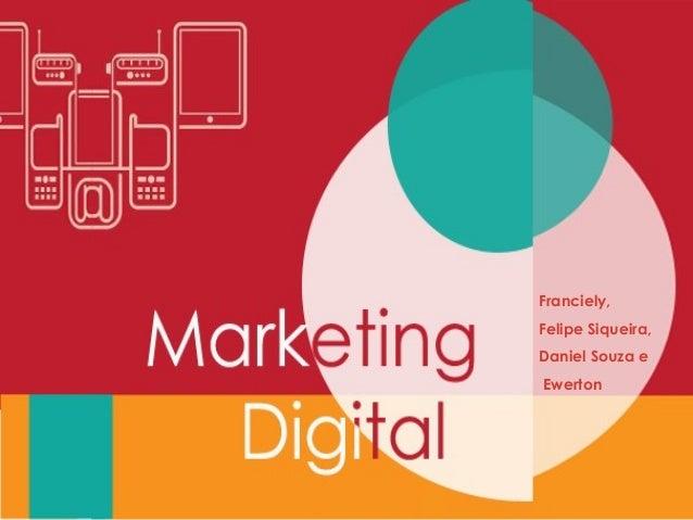 """Marketing Digital """"O uso das estratégias de marketing aplicadas à internet para atingir determinados objetivos de uma pess..."""