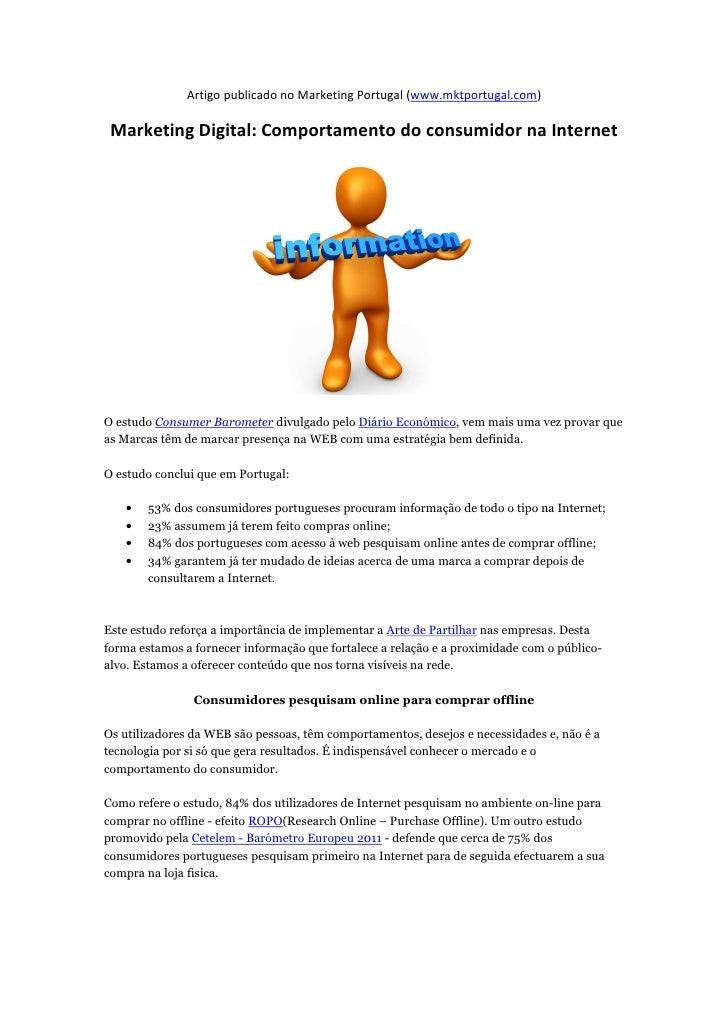 Artigo publicado no Marketing Portugal (www.mktportugal.com) Marketing Digital: Comportamento do consumidor na InternetO e...