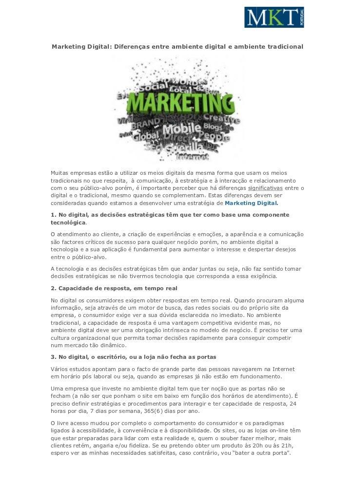Marketing Digital: Diferenças entre ambiente digital e ambiente tradicionalMuitas empresas estão a utilizar os meios digit...