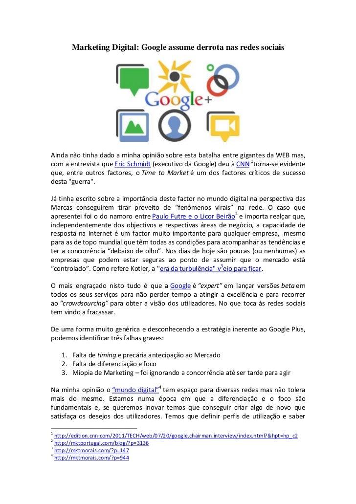Marketing Digital: Google assume derrota nas redes sociaisAinda não tinha dado a minha opinião sobre esta batalha entre gi...
