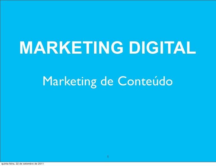 MARKETING DIGITAL                                  Marketing de Conteúdo                                            1quint...