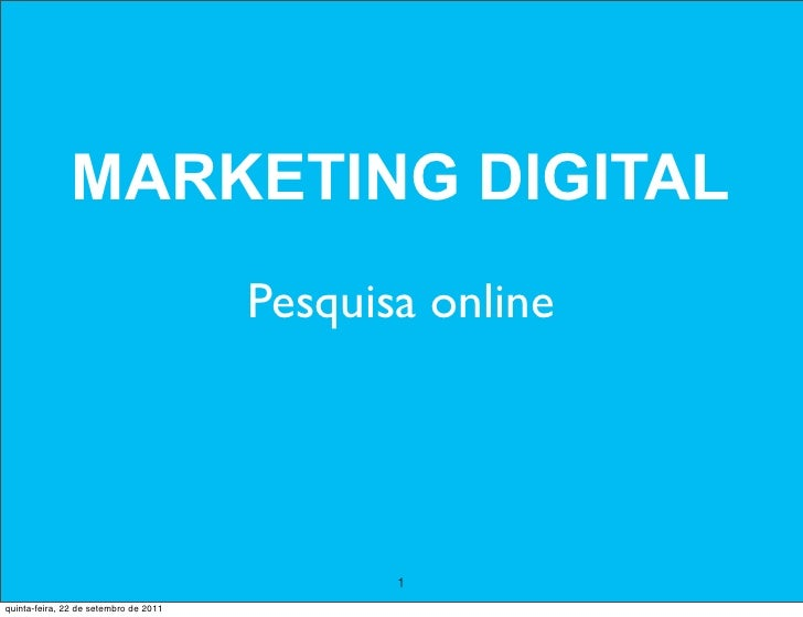 MARKETING DIGITAL                                       Pesquisa online                                              1quin...