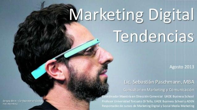 Lic. Sebastián Paschmann, MBA Consultor en Marketing y Comunicación Coordinador Maestría en Dirección Comercial UADE Busin...