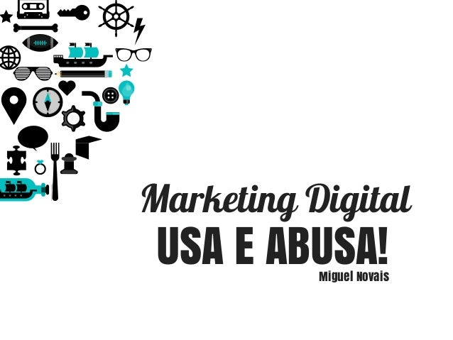 Marketing Digital USA E ABUSA!Miguel Novais