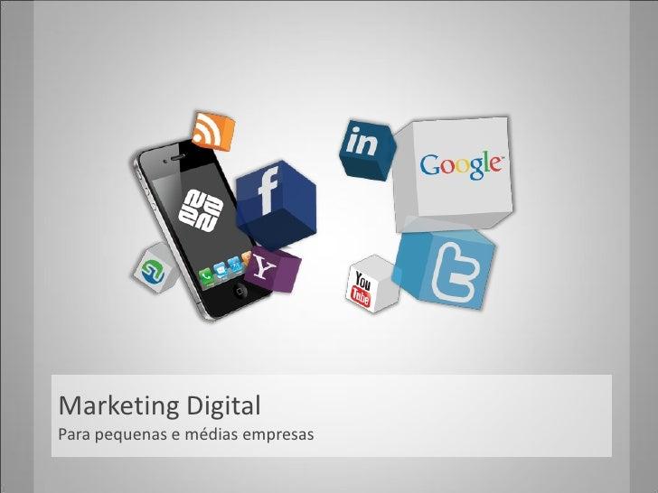 Marketing DigitalPara pequenas e médias empresas