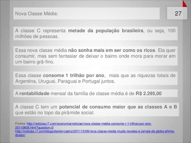 Nova Classe Média:                                                                                                27A clas...