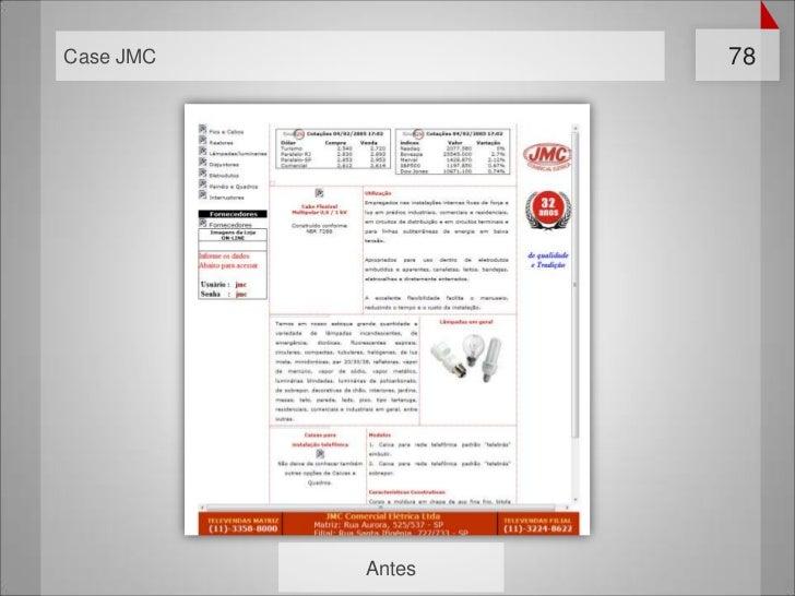 Case JMC           78           Antes