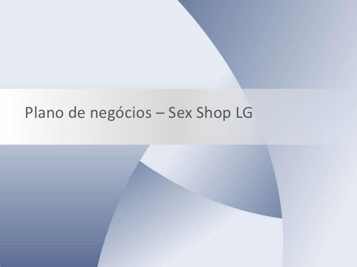 Plano de negócios – Sex Shop LG