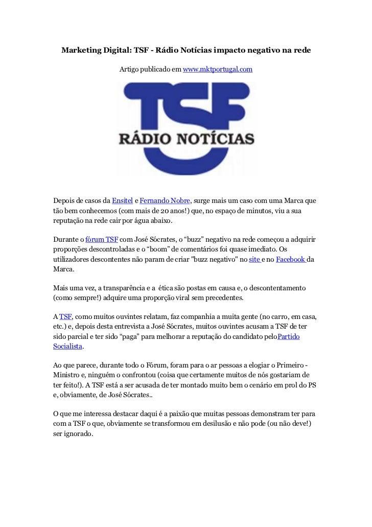 Marketing Digital: TSF - Rádio Notícias impacto negativo na rede                     Artigo publicado em www.mktportugal.c...
