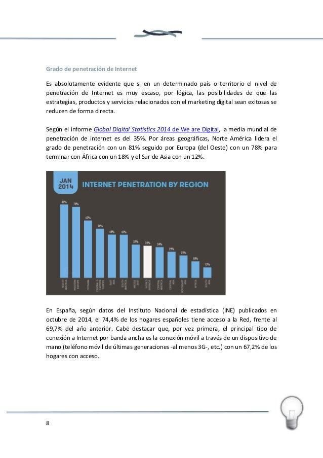 9 A la vista de estos datos comparados con los facilitados por We are Social, podemos afirmar que España está muy cercana ...