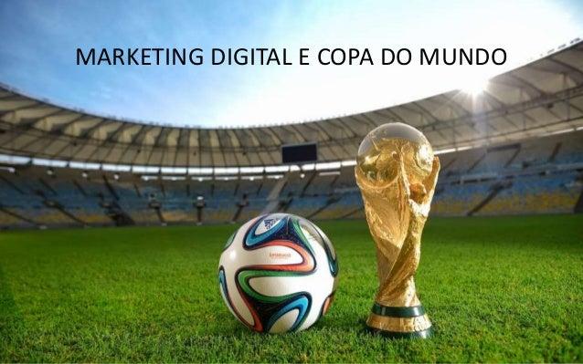 MARKETING DIGITAL E COPA DO MUNDO