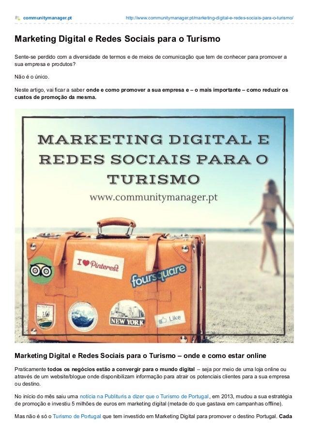 communitymanager.pt http://www.communitymanager.pt/marketing-digital-e-redes-sociais-para-o-turismo/ Marketing Digital e R...