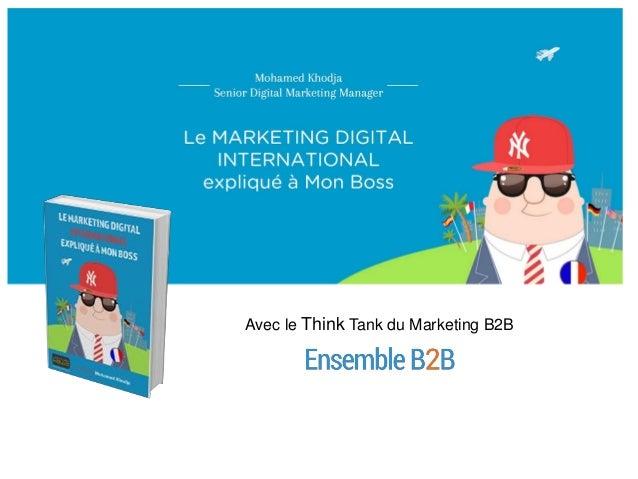 Avec le Think Tank du Marketing B2B