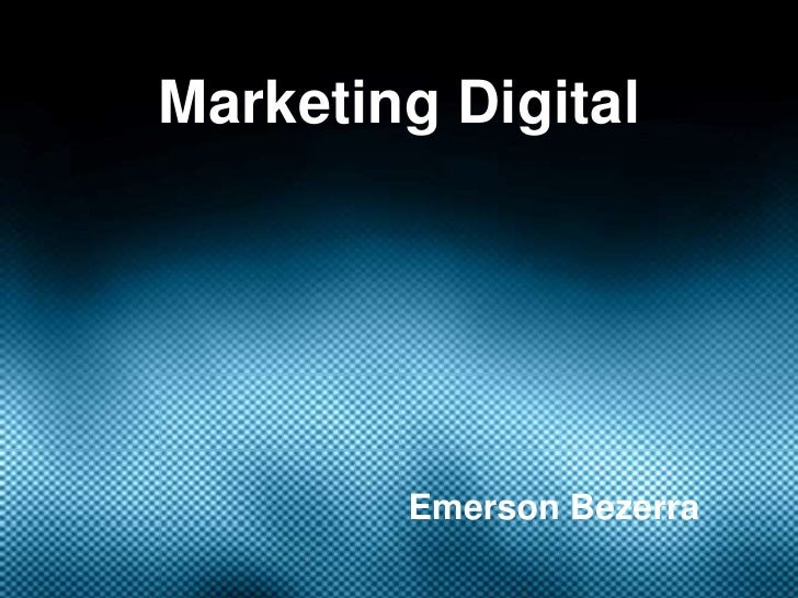 Marketing Digital        Emerson Bezerra