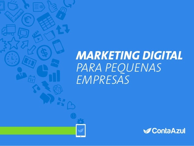 1Índice MARKETING DIGITAL PARA PEQUENAS EMPRESAS MARKETING DIGITAL PARA PEQUENAS EMPRESAS