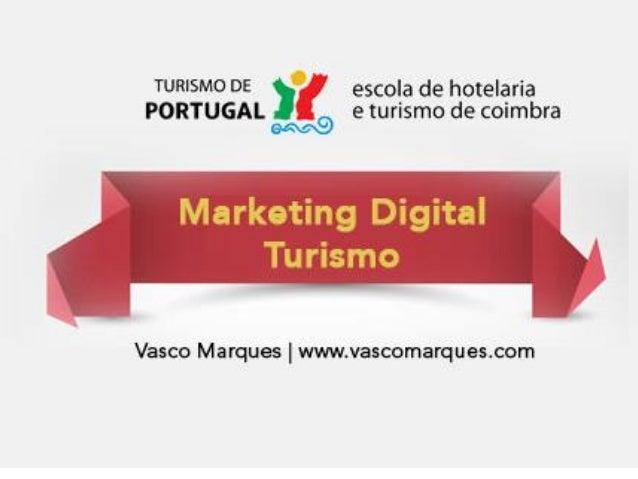 Vasco Marques | www.vascomarques.net | Redes Sociais para Turismo e Cultura 1
