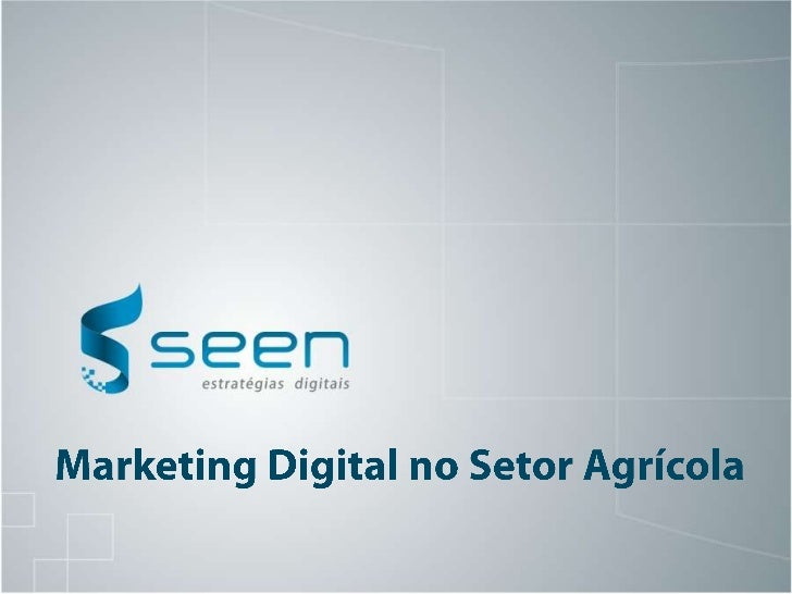 Marketing Digital no Setor Agrícola<br />