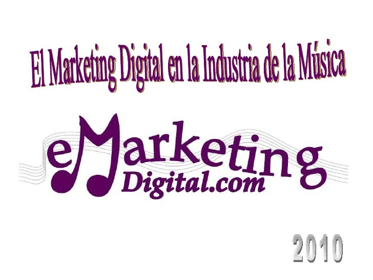 El Marketing Digital en la Industria de la Música 2010