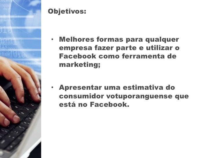 Apresentação Monografia - Marketing Facebook Slide 2