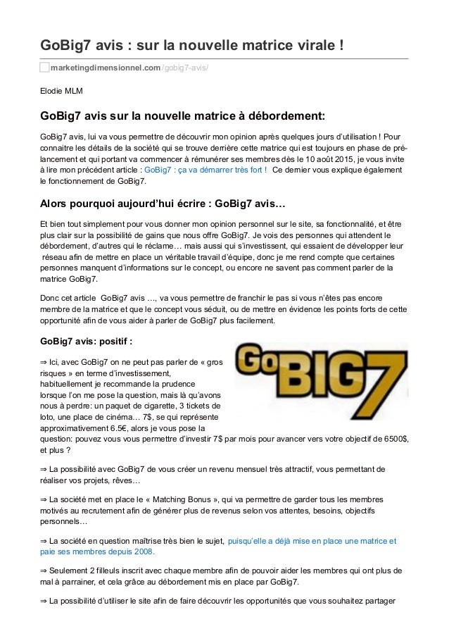 GoBig7 avis : sur la nouvelle matrice virale ! marketingdimensionnel.com /gobig7-avis/ Elodie MLM GoBig7 avis sur la nouve...