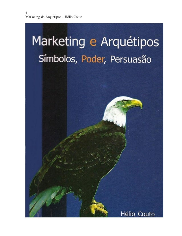 1 Marketing de Arquétipos – Hélio Couto