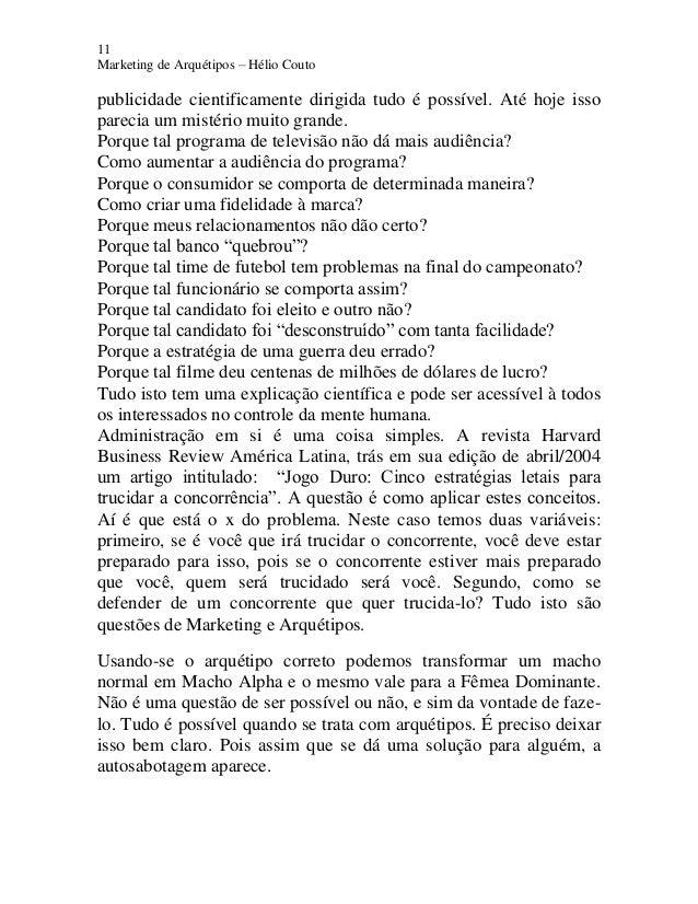 11 Marketing de Arquétipos – Hélio Couto publicidade cientificamente dirigida tudo é possível. Até hoje isso parecia um mi...