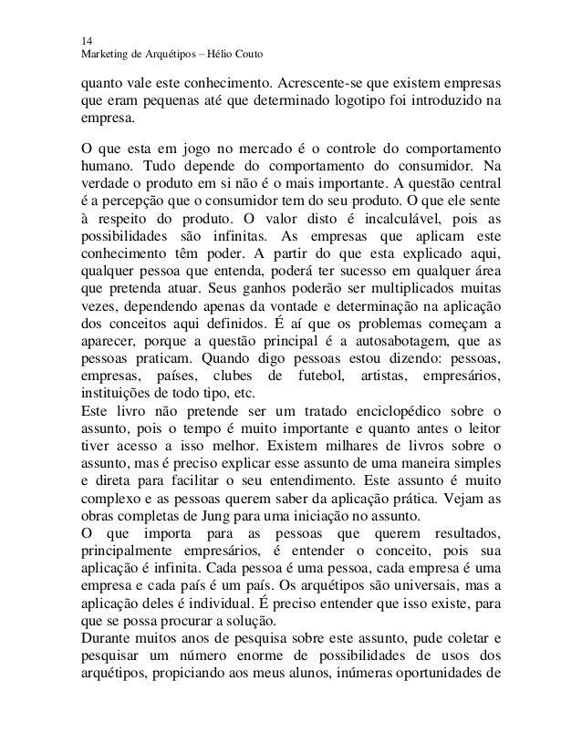 14 Marketing de Arquétipos – Hélio Couto quanto vale este conhecimento. Acrescente-se que existem empresas que eram pequen...