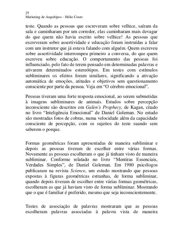25 Marketing de Arquétipos – Hélio Couto teste. Quando as pessoas que escreveram sobre velhice, saíram da sala e caminhara...