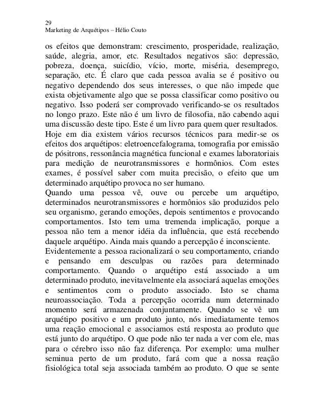29 Marketing de Arquétipos – Hélio Couto os efeitos que demonstram: crescimento, prosperidade, realização, saúde, alegria,...