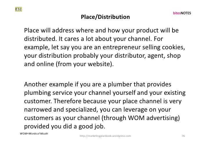 E32                            Place/Distribution        Place will address where and how your product will be       distr...