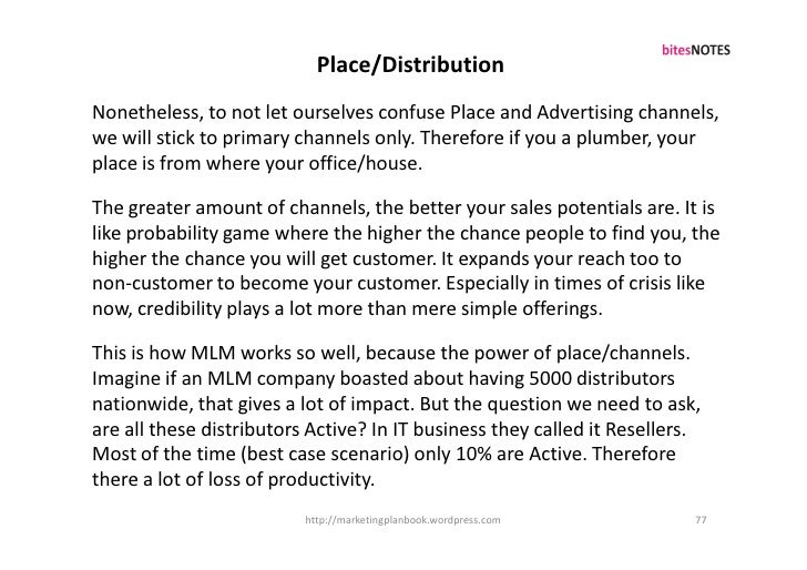 Place/Distribution Nonetheless, to not let ourselves confuse Place and Advertising channels, we will stick to primary chan...