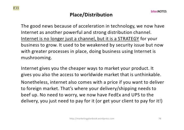 E33                                Place/Distribution       The good news because of acceleration in technology, we now ha...