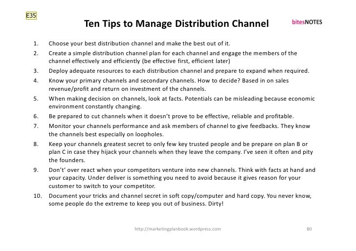 E35                     Ten Tips to Manage Distribution Channel   1.  Choose your best distribution channel and make the b...