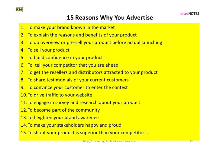 E36                         15 Reasons Why You Advertise   1. To make your brand known in the market   2. To explain the r...