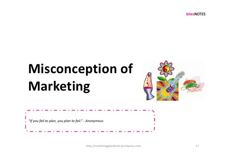 """Misconception of Marketing  """"If you fail to plan, you plan to fail."""" - Anonymous                                          ..."""
