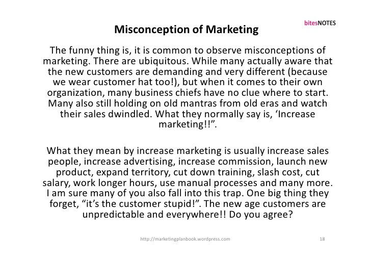 Misconception of Marketing   The funny thing is, it is common to observe misconceptions of marketing. There are ubiquitous...