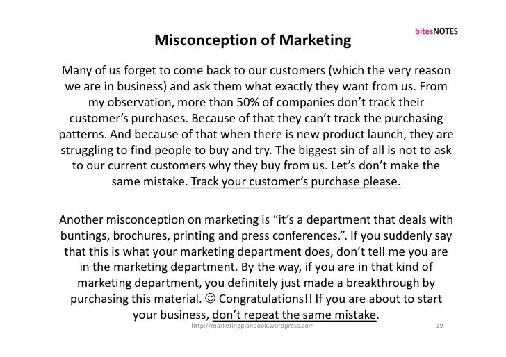 Misconception of Marketing Many of us forget to come back to our customers (which the very reason  we are in business) and...