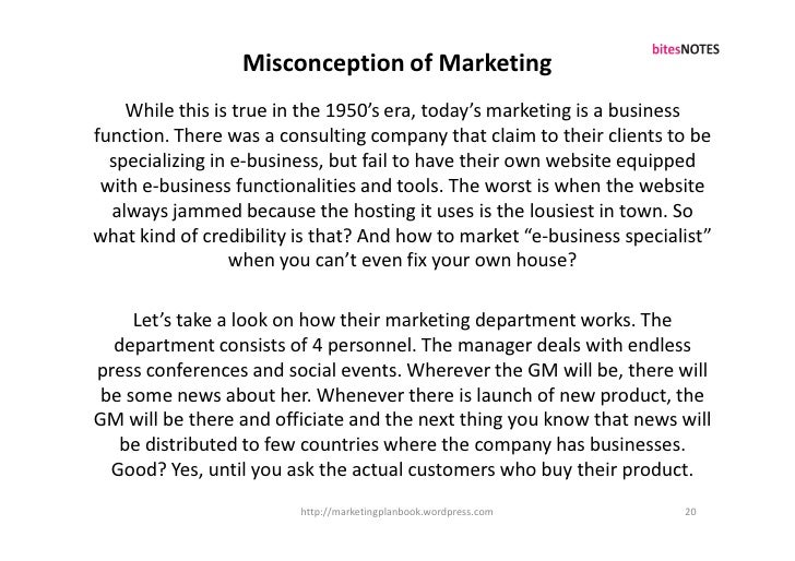Misconception of Marketing     While this is true in the 1950's era, today's marketing is a business function. There was a...