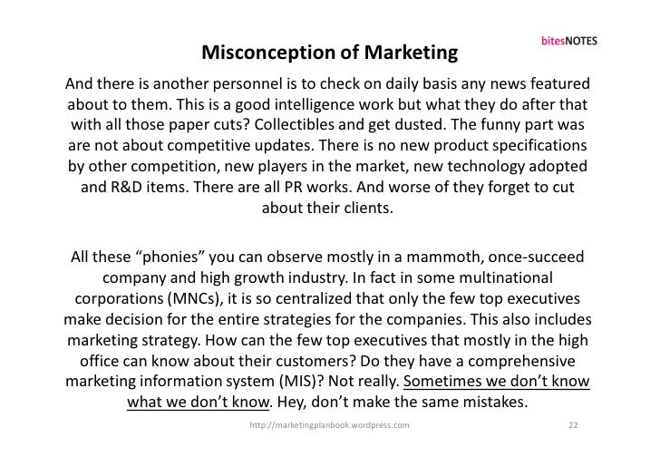 Misconception of Marketing And there is another personnel is to check on daily basis any news featured about to them. This...