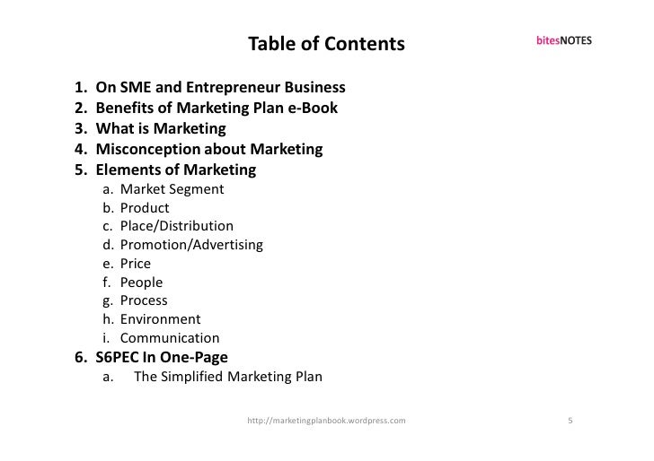 Table of Contents 1.   On SME and Entrepreneur Business 2.   Benefits of Marketing Plan e-Book 3.   What is Marketing 4.  ...