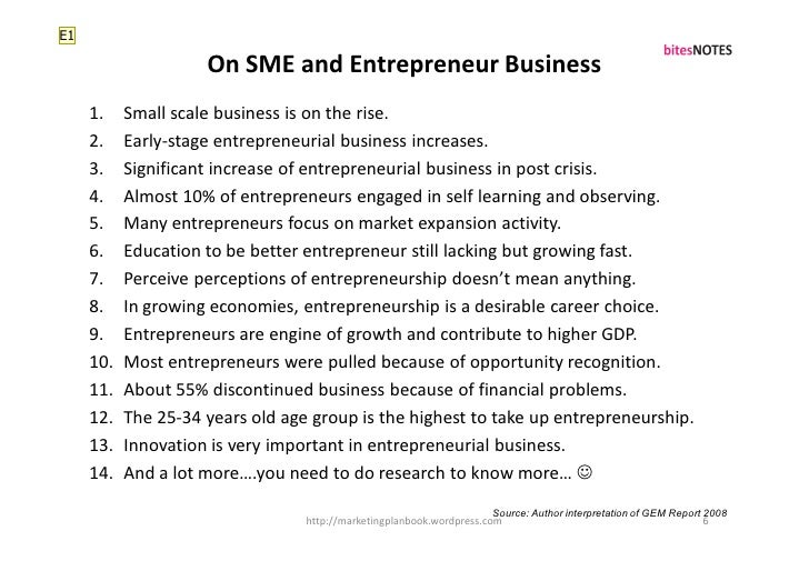 E1                       On SME and Entrepreneur Business      1.    Small scale business is on the rise.      2.    Early...